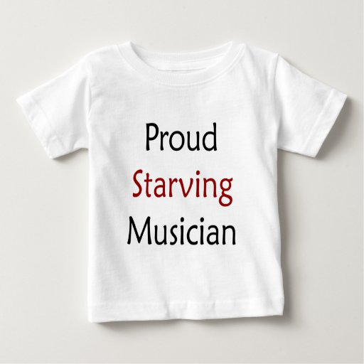 Músico muerto de hambre orgulloso tee shirt