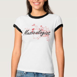 Musicologist Artistic Job Design with Hearts T-Shirt