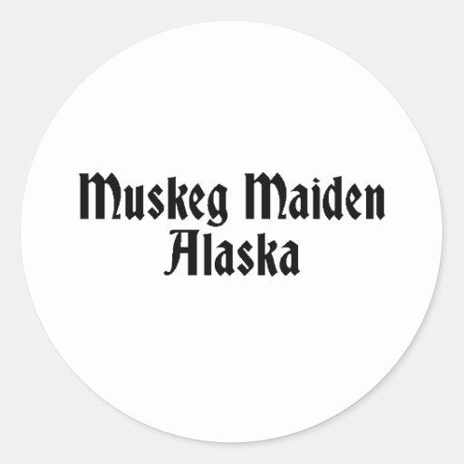 Muskeg Maiden Classic Round Sticker