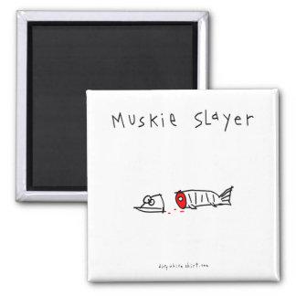 Muskie Slayer Magnet