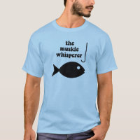 muskie whisperer fishing T-Shirt