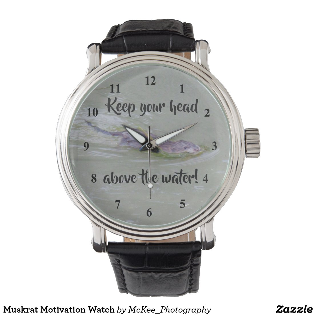 Muskrat Motivation Watch