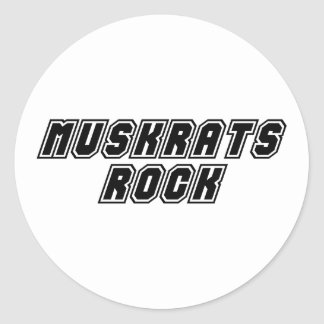 Muskrats Rock Classic Round Sticker