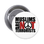 Muslims are not terrorists badge 2 inch round button