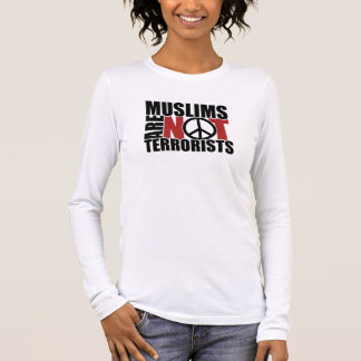 Muslims are not terrorists ladies t-shirt
