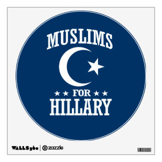 MUSLIMS FOR HILLARY WALL DECAL