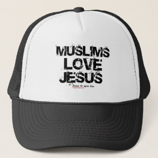 Muslims Love Jesus Trucker Hat
