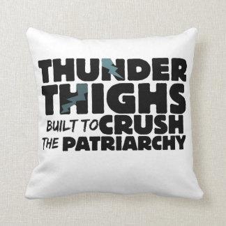 Muslos del trueno para machacar el patriarcado cojín