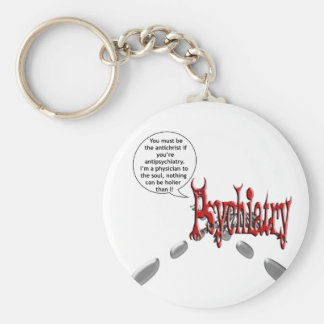 Must be the antichrist if you're antipsychiatry keychain
