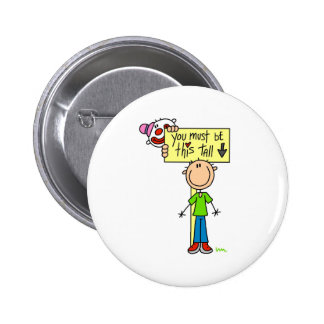 Must Be This Tall Pinback Button