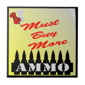 Must Buy More Ammo Note Tile
