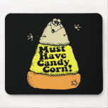 Must Have Candy Corn Mouse Pad