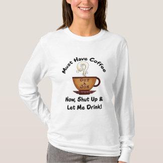 Must Have Coffee Cup of Joe Tee Design 2