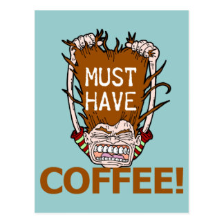 Must Have Coffee Postcard