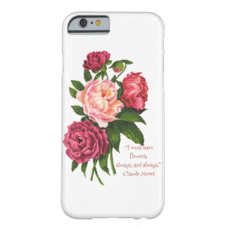 Must Have Flowers Monet Quote Vintage Peony Flower Barely There iPhone 6 Case