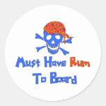 Must Have Rum Classic Round Sticker