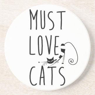 Must love cats coaster