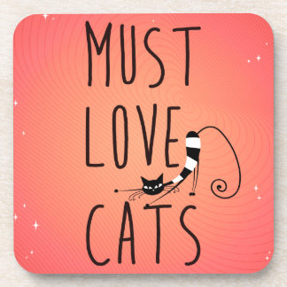 Must love cats drink coaster