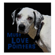 Must Love Pointers- Apolo Poster