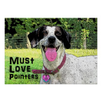 Must Love Pointers- Lucy Poster