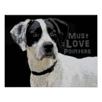 Must Love Pointers- Willson Poster