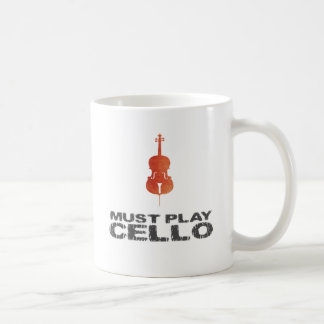 Must Play Cello Coffee Mug