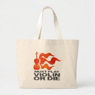 Must Play Violin or Die Bag