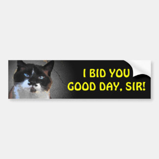 Mustache Cat Bids You Good Day, Sir Bumper Sticker