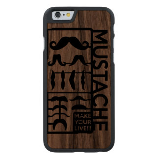 Mustache choose only one a day carved® walnut iPhone 6 slim case