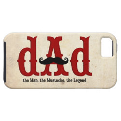 Case-Mate Vibe iPhone 5 Case with Dad: The Man, The Mustache, The Legend design