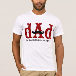 Men's Basic American Apparel T-Shirt with Dad: The Man, The Mustache, The Legend design