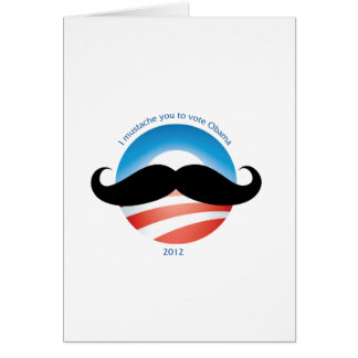Mustache for Obama - 2012 Card