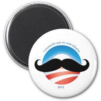 Mustache for Obama - 2012 Magnet