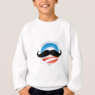 Mustache for Obama - 2012 Sweatshirt