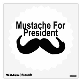 Mustache For President Wall Decal