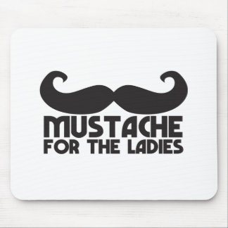 Mustache for the Ladies Moustache NP design Mouse Pad