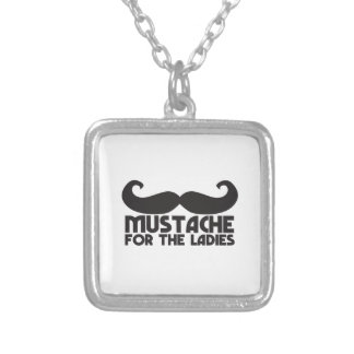 Mustache for the Ladies Moustache NP design Custom Jewelry