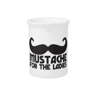 Mustache for the Ladies Moustache NP design Drink Pitcher