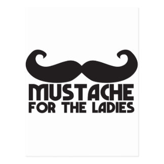 Mustache for the ladies post cards