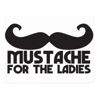 Mustache for the ladies postcard