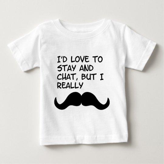 Mustache Humor Baby T-Shirt