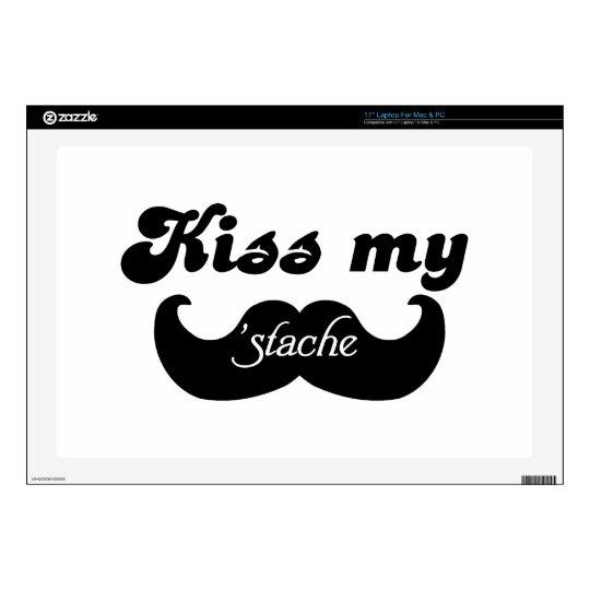 "Mustache humor - Kiss my stache Skins For 17"" Laptops"