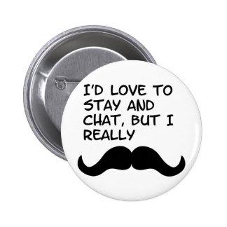 Mustache Humor Pinback Button