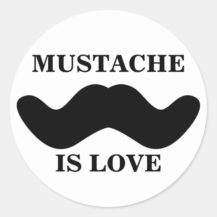 'Mustache Is Love' Sticker