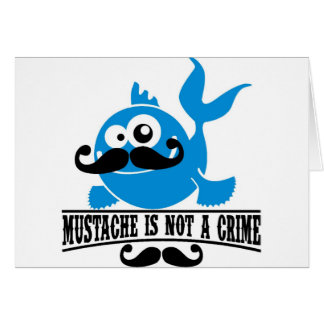 mustache is not a crime card