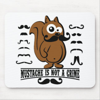 mustache is not a crime mouse pad