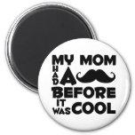 Mustache Mom Magnet