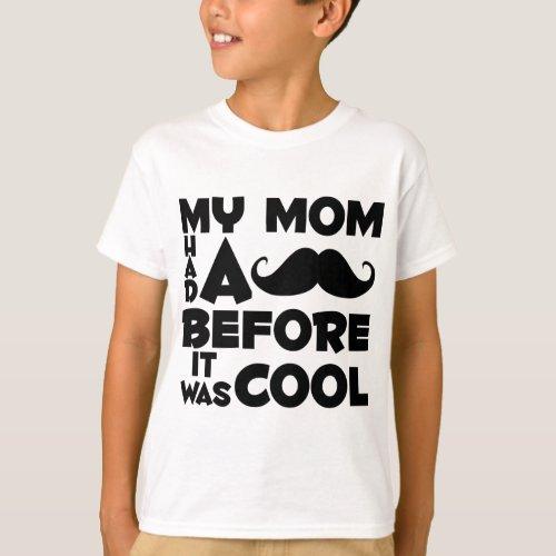 Mustache Mom T_Shirt