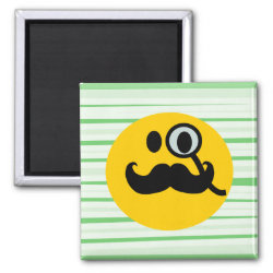 Square Magnet with Mustache with Monocle Smiley design