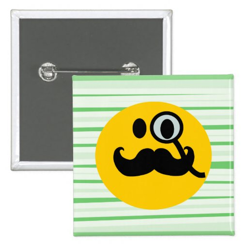 Mustache monocle Smiley Pinback Button